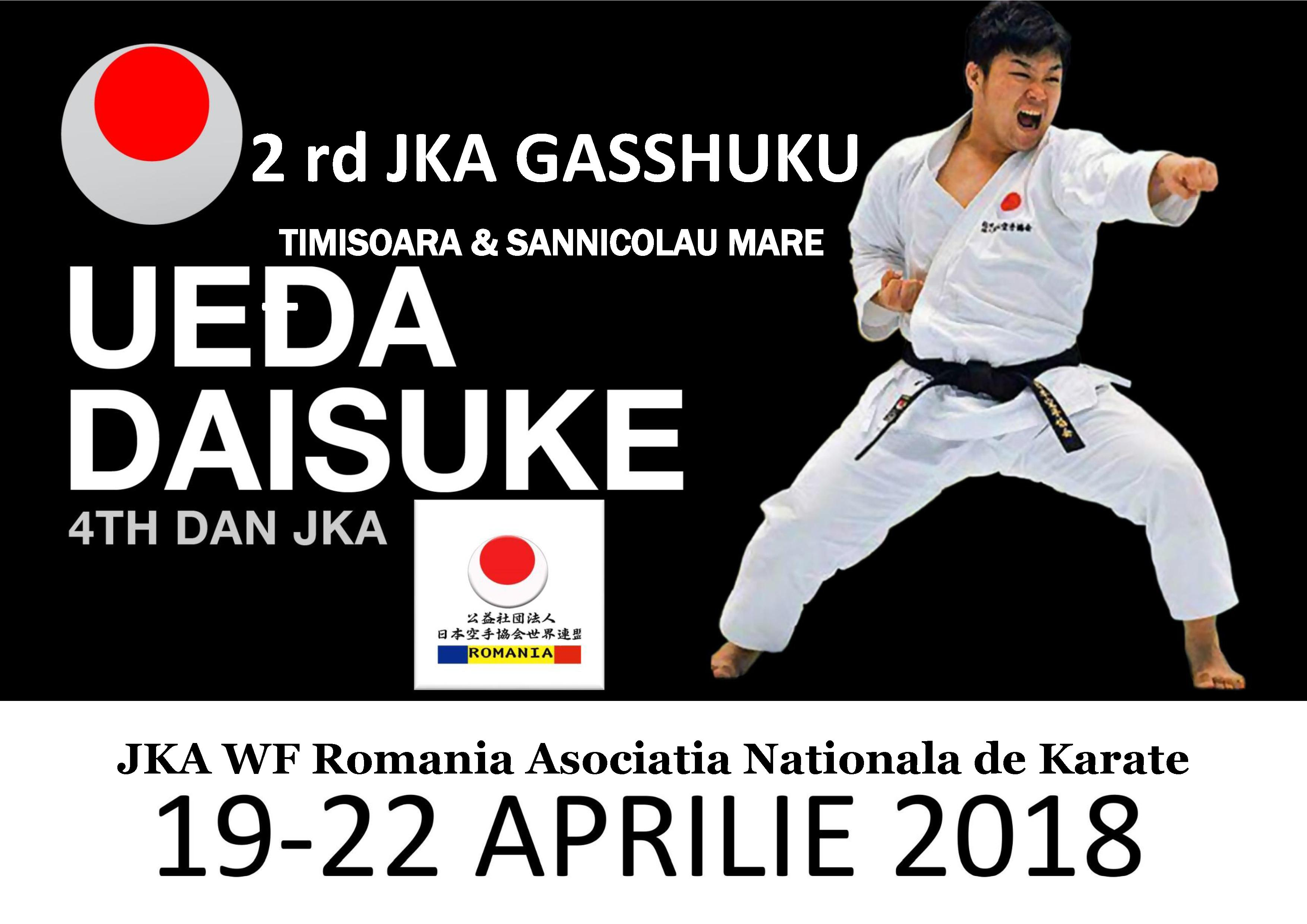 2 rd JKA GASSHUKU 2018-Ueda Daisuke Sensei-Timisoara&Sannicolau Mare